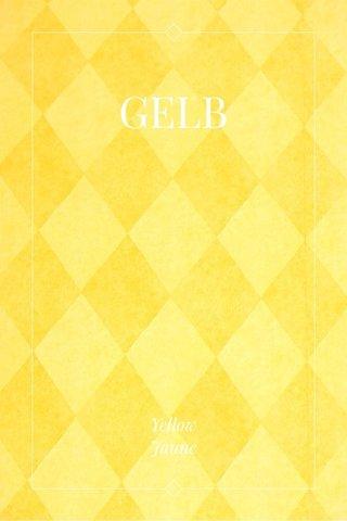 GELB Yellow Jaune