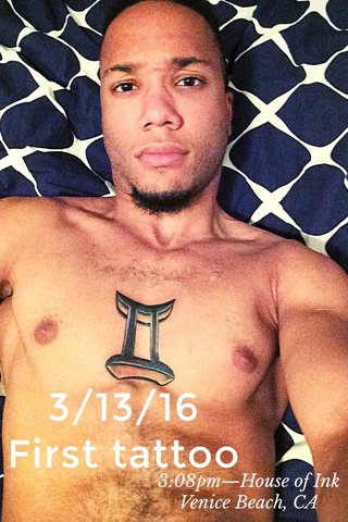 3/13/16 First tattoo 3:08pm—House of Ink Venice Beach, CA