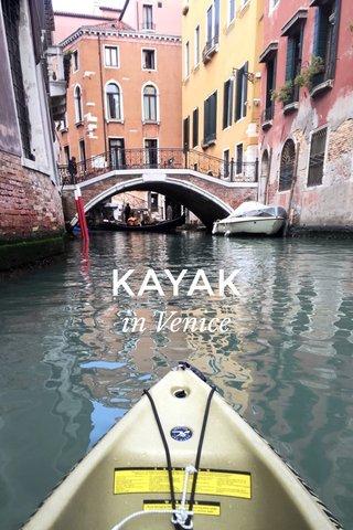 KAYAK in Venice