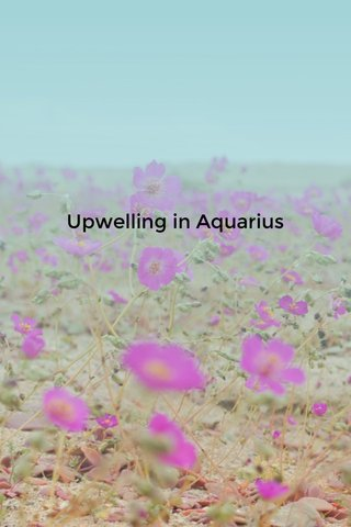 Upwelling in Aquarius