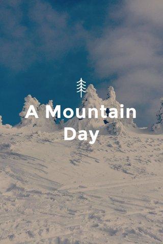 A Mountain Day