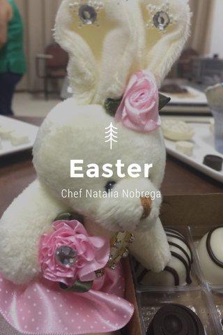 Easter Chef Natalia Nobrega