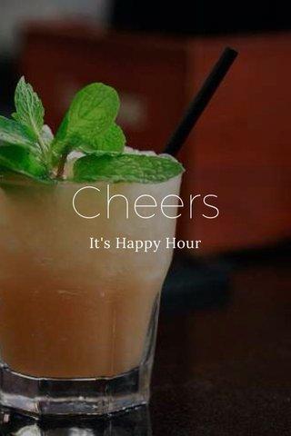 Cheers It's Happy Hour