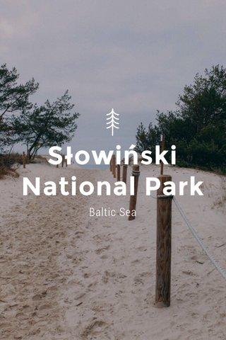 Słowiński National Park Baltic Sea