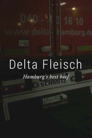Delta Fleisch Hamburg's best beef