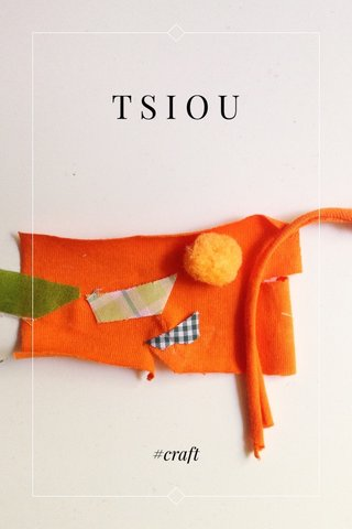 TSIOU #craft