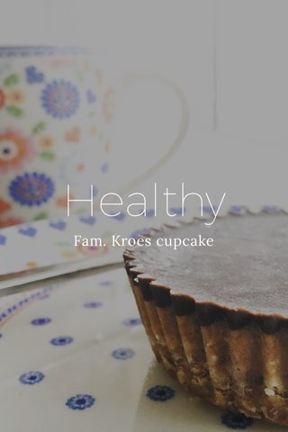 Healthy Fam. Kroes cupcake