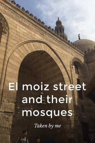 El moiz street and their mosques Taken by me