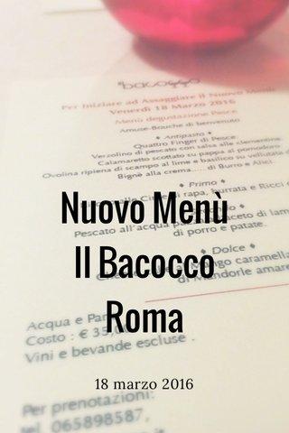 Nuovo Menù Il Bacocco Roma 18 marzo 2016