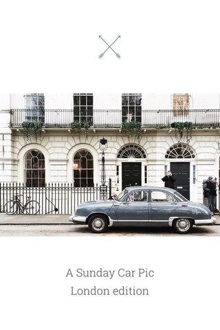 A Sunday Car Pic London edition