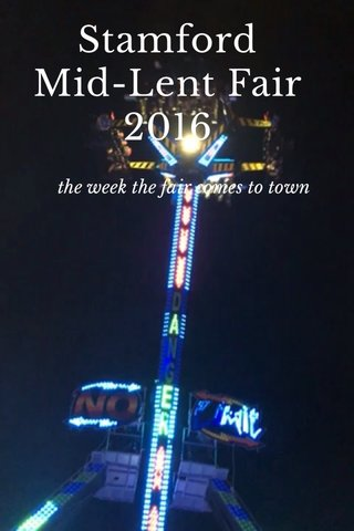 Stamford Mid-Lent Fair 2016 the week the fair comes to town