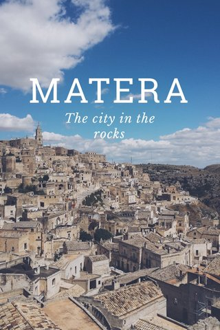 MATERA The city in the rocks