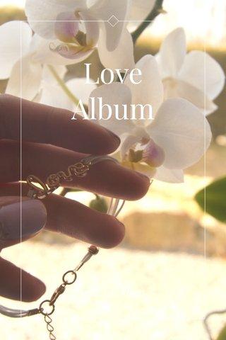 Love Album -AXTX Roses
