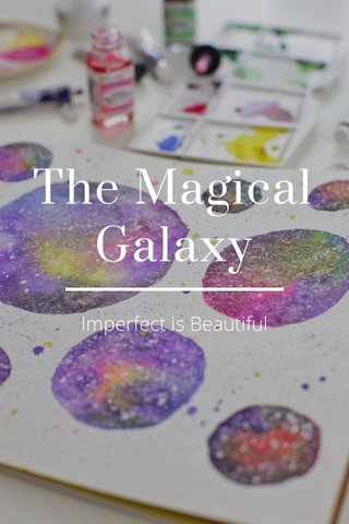 The Magical Galaxy Imperfect is Beautiful