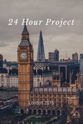 24 Hour Project London 2016