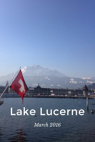 Lake Lucerne March 2016
