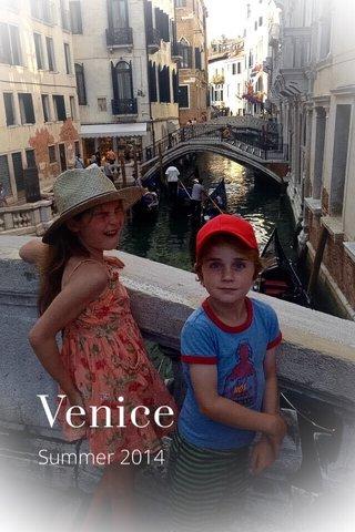 Venice Summer 2014