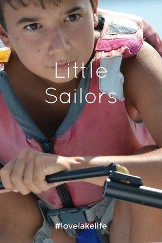 Little Sailors #lovelakelife
