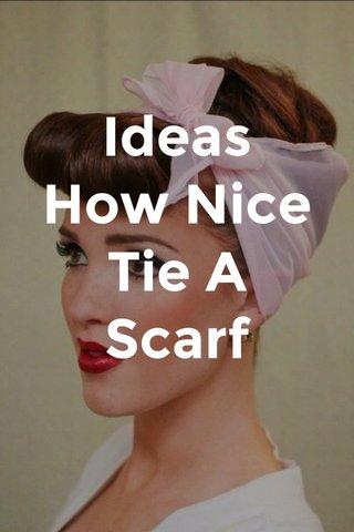 Ideas How Nice Tie A Scarf