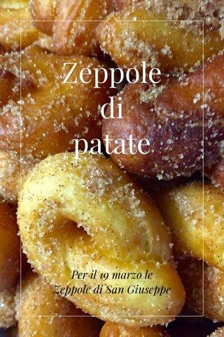 Zeppole di patate Per il 19 marzo le Zeppole di San Giuseppe