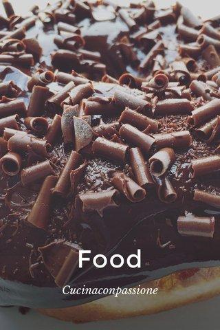 Food Cucinaconpassione