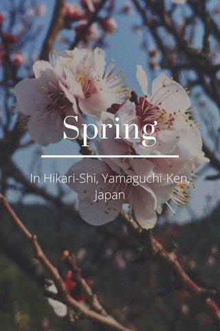 Spring In Hikari-Shi, Yamaguchi-Ken, Japan