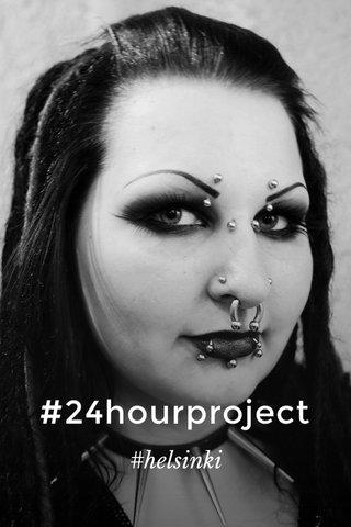#24hourproject #helsinki