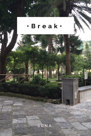 •Break• SRNA