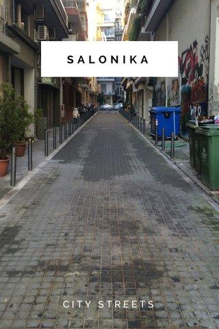 SALONIKA CITY STREETS