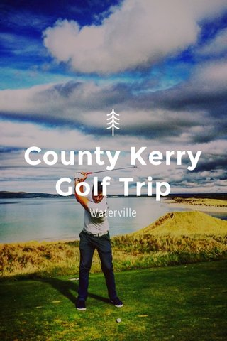 County Kerry Golf Trip Waterville