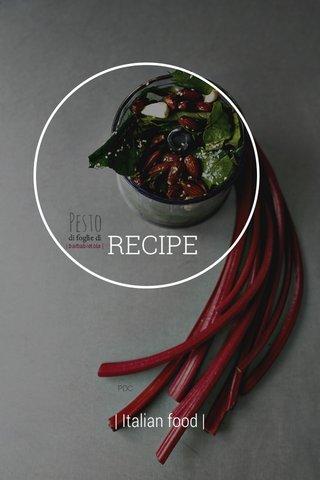 RECIPE | Italian food |