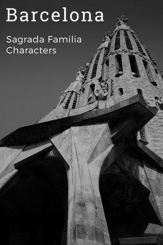 Barcelona Sagrada Familia Characters