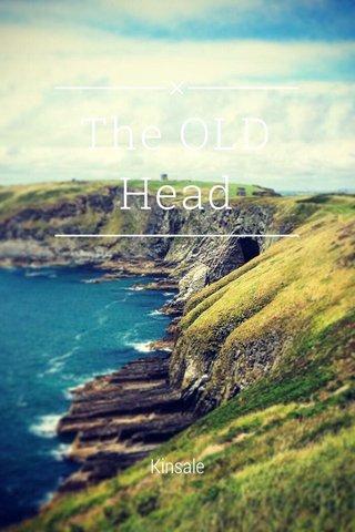 The OLD Head Kinsale