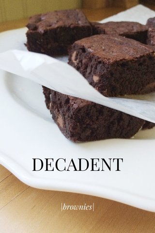 DECADENT |brownies|