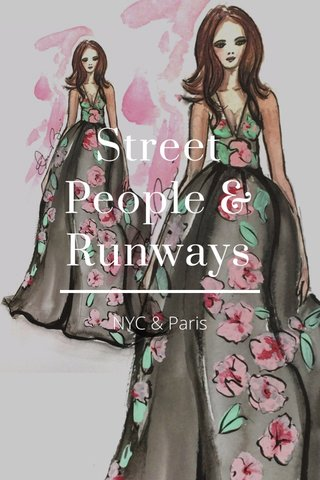 Street People & Runways NYC & Paris