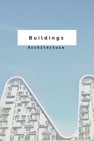 Buildings Architecture
