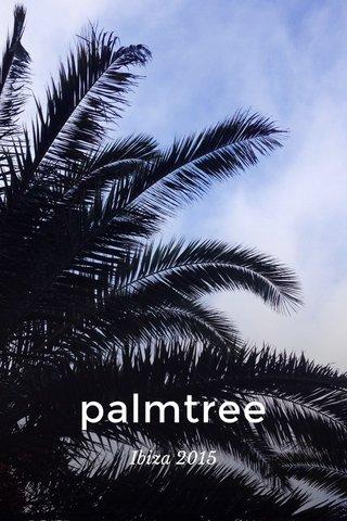 palmtree Ibiza 2015