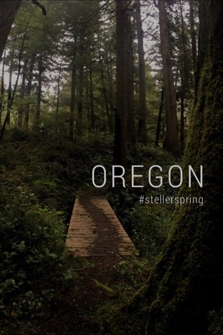 #stellerspring OREGON