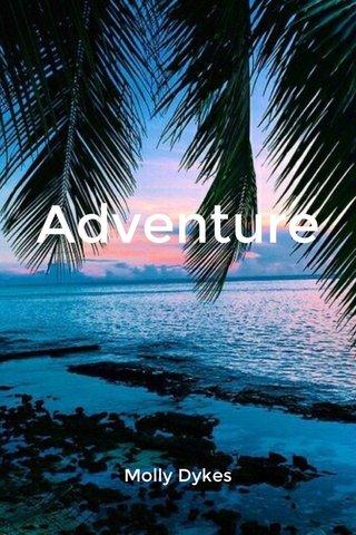 Adventure Molly Dykes