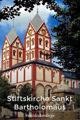 Stiftskirche Sankt Bartholomäus #entdeckenliege