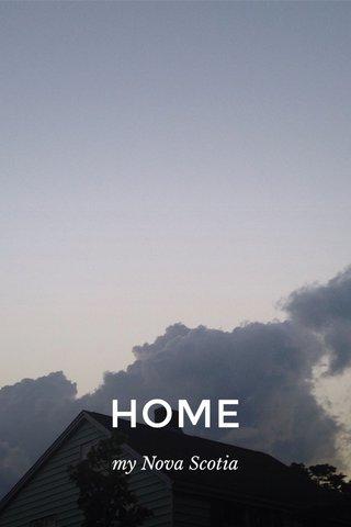 HOME my Nova Scotia