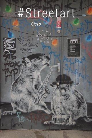 #Streetart Oslo