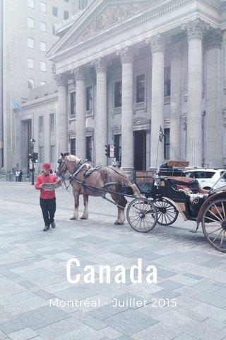 Canada Montréal - Juillet 2015