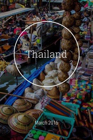 Thailand March 2016