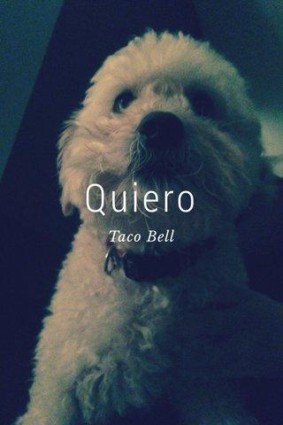 Quiero Taco Bell