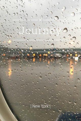 Journey | New York |