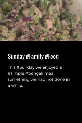 Sunday #Family #Food