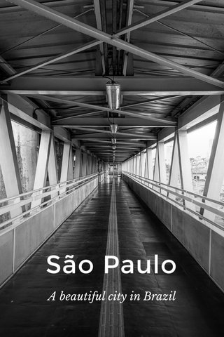 São Paulo A beautiful city in Brazil