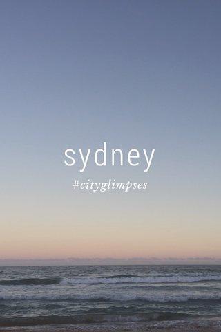 sydney #cityglimpses