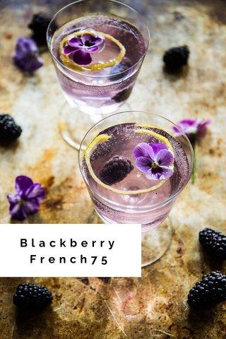 Blackberry French75